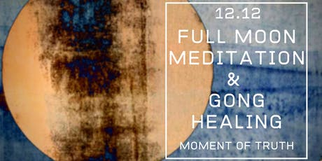 Moment of Truth | Full Moon Meditation tickets