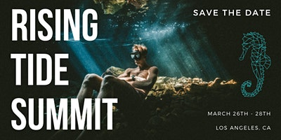 Rising Tide Summit 2020   March 26th to 28th