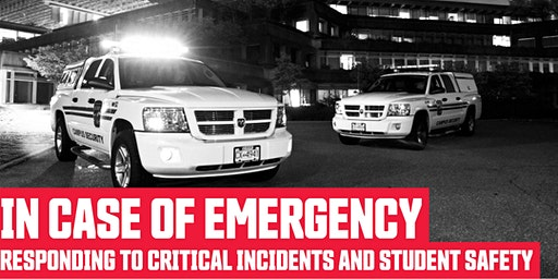 In Case of Emergency: Responding to critical incidents and student safety