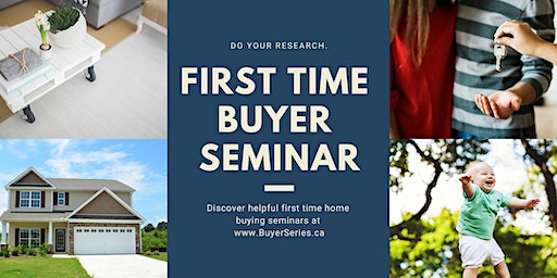First-time Home Buyer Seminar (Aug)
