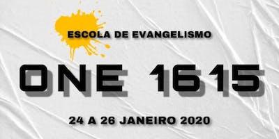 ESCOLA DE EVANGELISMO ONE1615