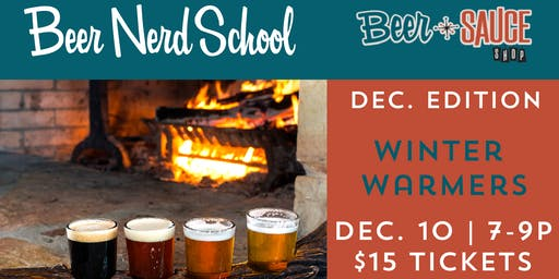 Beer Nerd Class | Winter Warmers