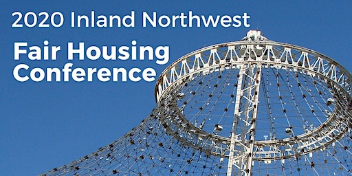 2020 Inland Northwest Fair Housing Conference
