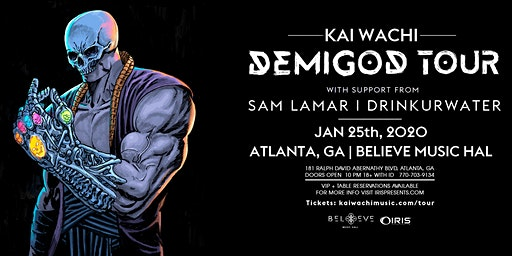 Kai Wachi - Demigod Tour | IRIS ESP101 Learn to Believe | Sat January 25