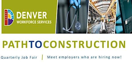 Path to Construction - Job Seeker Registration (January 22, 2020) tickets