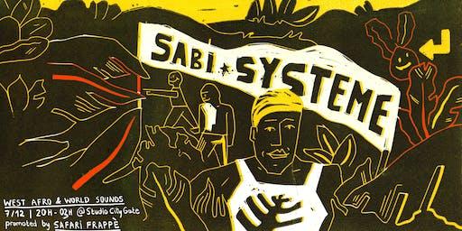 SABI Système ❂ West Afro & World Dance Sounds ㊍ Safari Frappè