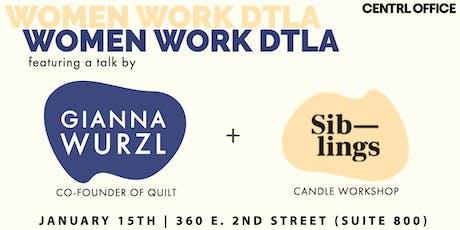 Women Work DTLA: Siblings Candles Workshop tickets