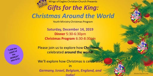 GIFTS FOR THE KING: CHRISTMAS AROUND THE WORLD Youth Ministry Program