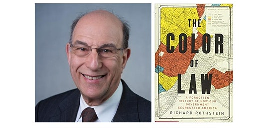 An Evening with author Richard Rothstein discussing The Color of Law
