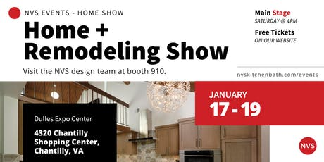 January Home + Remodeling Show with NVS Kitchen and Bath tickets