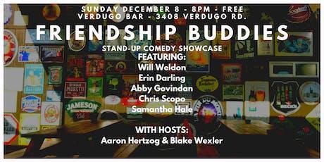Friendship Buddies Comedy Show tickets