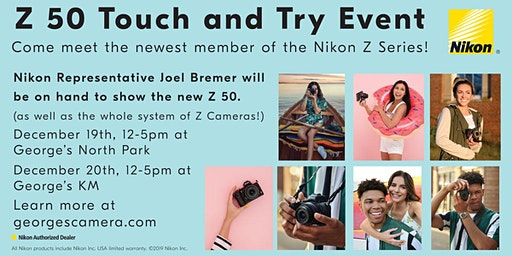 Nikon Z 50 Touch and Try Event!