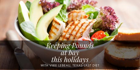 Keeping Pounds at bay this Holidays - with Vikki LeBeau tickets