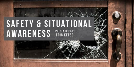 Safety and Situational Awareness - Free CE Class