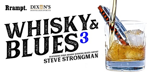 Rrampt's Whisky & Blues with Steve Strongman