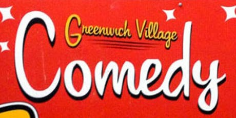 Free Tickets to Greenwich Village Comedy Club! (Sun 7:30pm) tickets