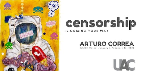 """Opening Reception of """"Censorship... Coming Your Way"""" tickets"""