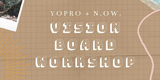 YoPro + N.O.W. Vision Board