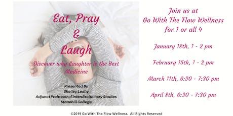 Eat, Pray & Laugh tickets