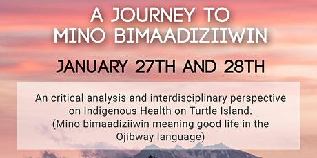 A Journey to Mino Bimaadiziiwin tickets
