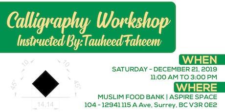 Calligraphy Workshop DEC 2019 tickets