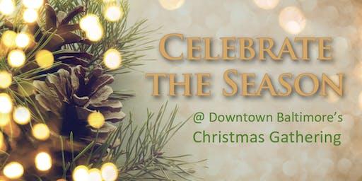 Downtown Baltimore Christmas Gathering