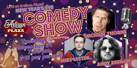 New Years Eve! Comedy Night @ Artisan Plaza tickets