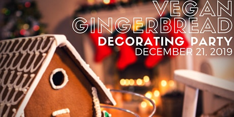 Vegan Gingerbread Decorating Party 2019 tickets