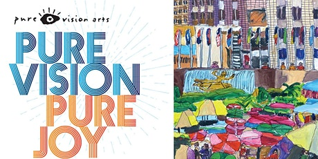 Pure Vision Pure Joy | Opening Reception tickets