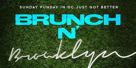 #BrunchNBrooklyn Sunday Brunch & Day Party tickets