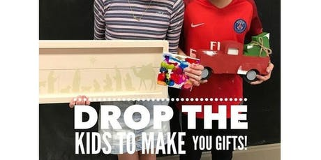 Pinspiration Kids Gift Making -Drop and Shop (12-10-2019 starts at 6:00 PM) tickets
