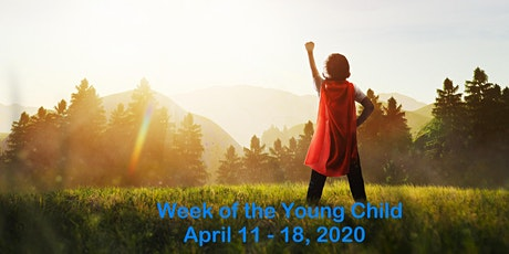Planning for Week of the Young Child 2020 tickets