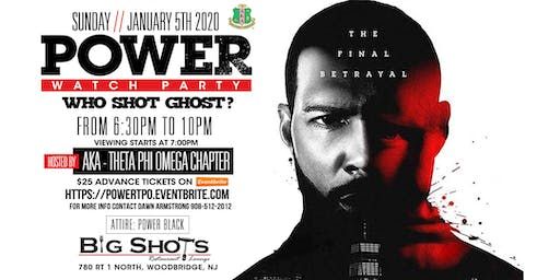 """*POWER* Watch Party - """"The Final Betrayal"""" . . .Who Shot Ghost?"""
