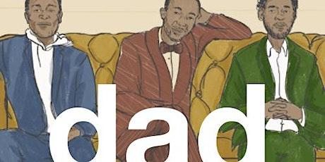 Dad: a Comedy Show hosted by Alex English, Devon Walker, & Gary Richardson tickets