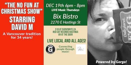 Live Music Thursdays at Bix Bistro ft No Fun At Christmas tickets