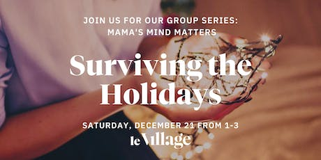 Mama's Mind Matters: Surviving the Holidays with Nicole Bolden tickets