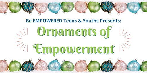 Ornaments of Empowerment