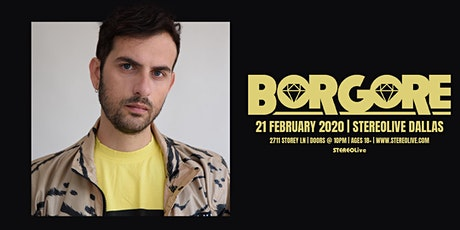Borgore - Stereo Live Dallas tickets
