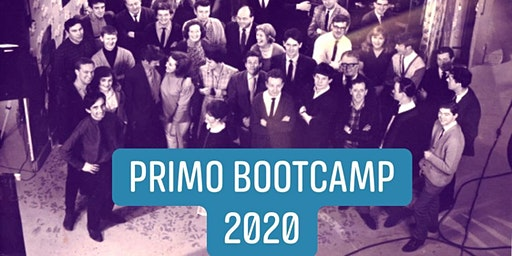 PRIMO BOOTCAMP 2020 (Early Bird)