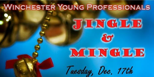 Jingle & Mingle - A Winchester Young Professionals Event