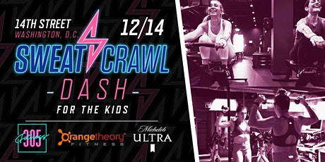 Sweat Crawl DASH For The Kids - 14th Street (DC) tickets