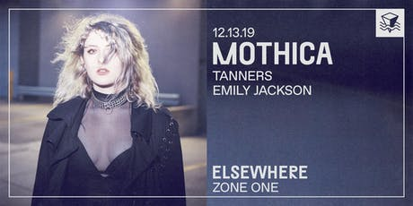 Mothica @ Elsewhere (Zone One) tickets