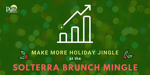 Make More Holiday Jingle at the Solterra Brunch Mingle