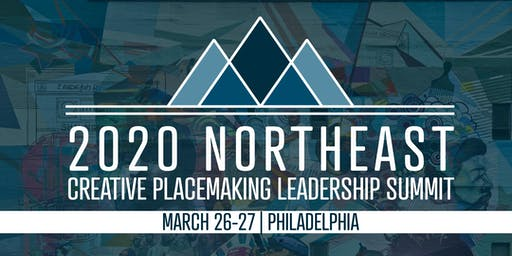 2020 Northeast Creative Placemaking Leadership Summit