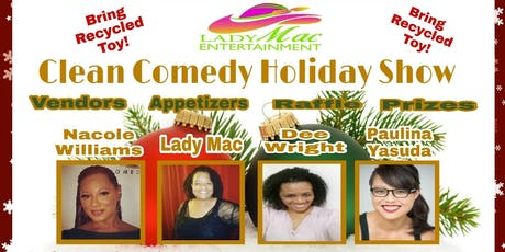 Clean Comedy Holiday Show! tickets