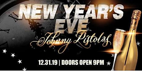 Johnny Pistolas New Years Eve Bash tickets