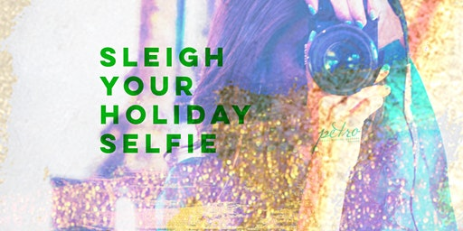 Sleigh your Holiday Selfie