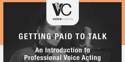 Charlotte- Getting Paid to Talk, An Intro to Professional Voice Overs