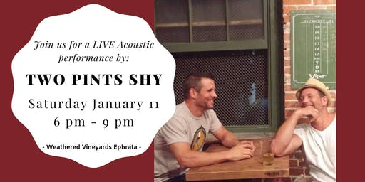 Two Pints Shy - LIVE at Weathered Vineyards Ephrata