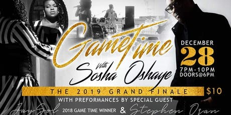 Game Time with Sosha Oshaye tickets